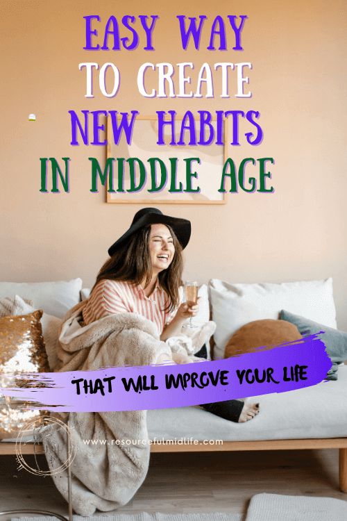 If you want to change some habits in middle age, you need to be aware that failures happen and should be used as a learning experience to know what needs more attention in this process.