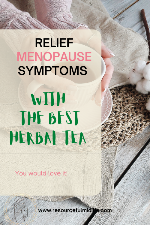 to show lady with cup of herbal tea to minimize menopause symptoms, teas can be a good alternative.